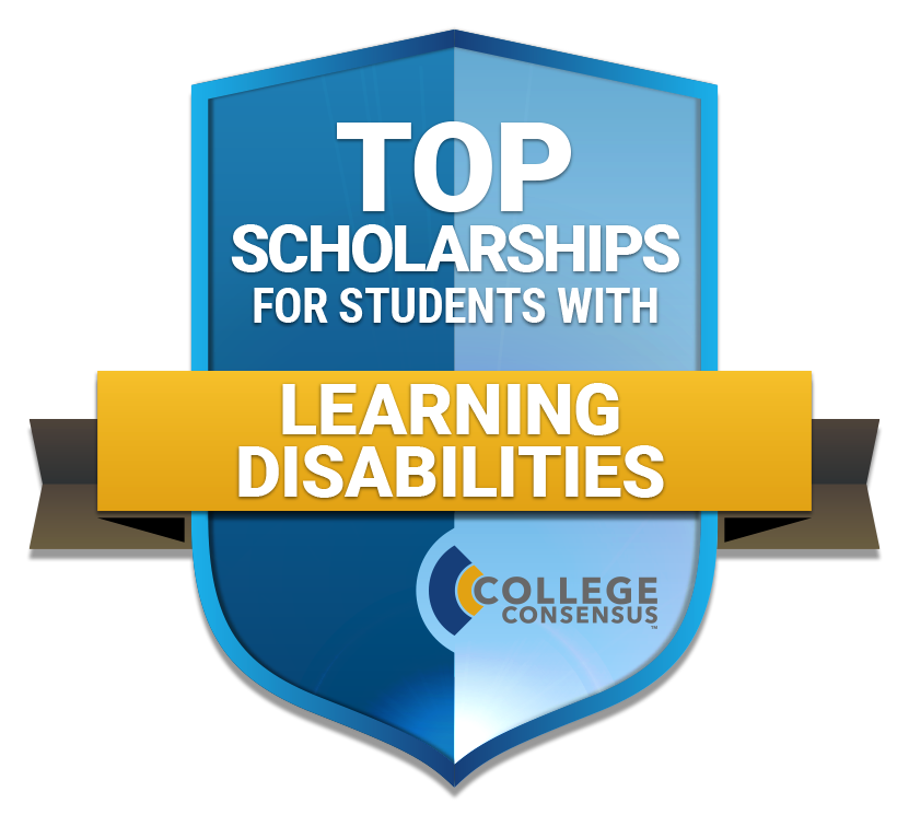 College Consensus Scholarship Badge Top Scholarships for students with Learning Disabilities